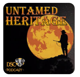 Untamed Heritage Podcast Episode 075 – Hunting on Hargrove Ranch
