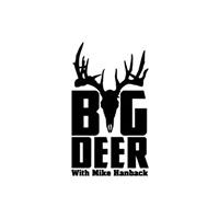 Big Deer with Mike Hanback